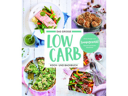 Low Carb Koch und Backbuch